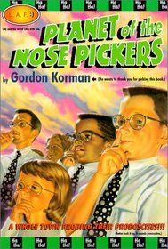 Planet of the Nose Pickers (L.A.F. Books)