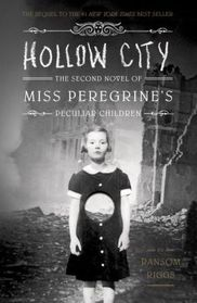 Hollow City (Miss Peregrine, Bk 2)