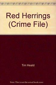 Red Herrings (Crime File)