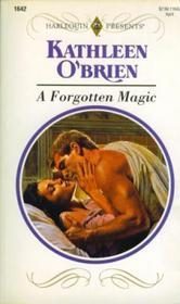 Forgotten Magic (Harlequin Presents, No 1642)