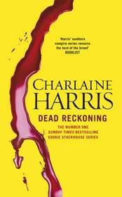 Dead Reckoning (Sookie Stackhouse, Bk 11)