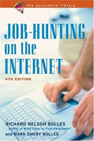 Job-Hunting On The Internet (Job Hunting on the Internet)