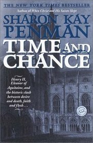 Time and Chance (Eleanor of Aquitaine, Bk 2)