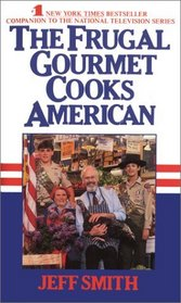 The Frugal Gourmet Cooks American