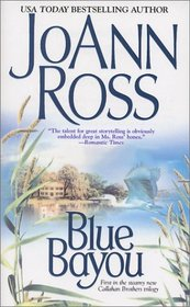 Blue Bayou (Callahan Brothers, Bk 1)