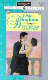 The Princess & the Frog  (Once Upon a Kiss) (Harlequin American Romance, No 692)