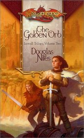 The Golden Orb (Icewall Trilogy, Vol. 2) (Dragonlance)