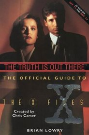 Truth Is Out There the Official Guide to the X