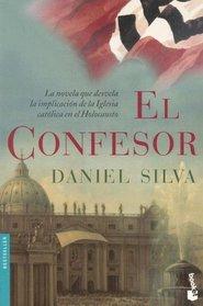 El Confesor/ the Confessor