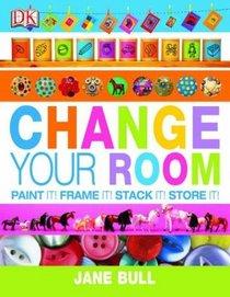 Change Your Room
