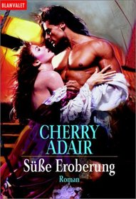 Susse Eroberung (Kiss and Tell) (Wright Family, Bk 1) (T-FLAC, Bk 2) (German Edition)
