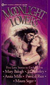 Moonlight Lovers : Five Love Stories to Enchant You