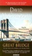 The Great Bridge : The Epic Story of the Building of the Brooklyn Bridge