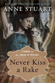 Never Kiss a Rake (Scandal at the House of Russell, Bk 1)