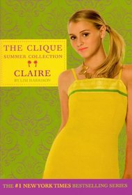 Claire (Turtleback School & Library Binding Edition) (The Clique Summer Collection)