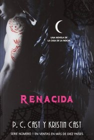 Renacida / Awakened (House of Night) (Spanish Edition)