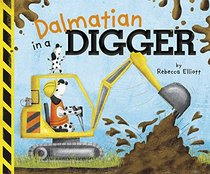 Dalmatian in a Digger (Capstone Young Readers)
