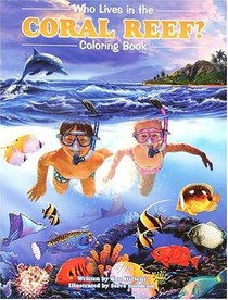 Who Lives in the Coral Reef? Coloring Book