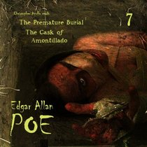 Edgar Allan Poe Audiobook Collection 7: The Cask of Amontillado/The Premature Burial