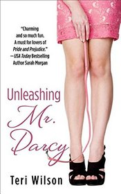 Unleashing Mr Darcy (Thorndike Press Large Print Superior Collection)