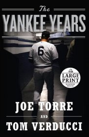 The Yankee Years (Random House Large Print (Cloth/Paper))