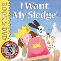 I Want My Sledge! (Little Princess)