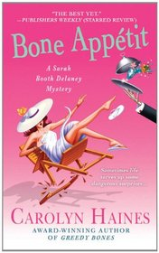 Bone Appetit (Sarah Booth Delaney, Bk 10)