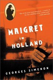 Maigret in Holland (Inspector Maigret)