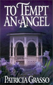 To Tempt an Angel (Douglas, Bk 1)