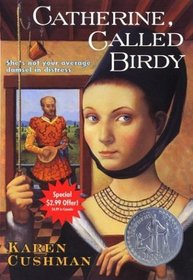 Catherine, Called Birdy (Summer Reading Edition)