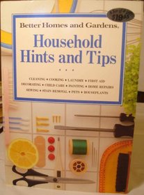 Better Homes and Gardens Household Hints and Tips
