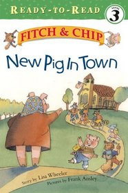 New Pig In Town (Turtleback School & Library Binding Edition) (Fitch & Chip (Pb))