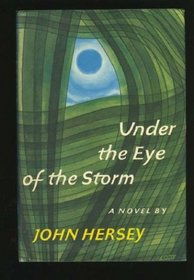 Under the Eye of the Storm