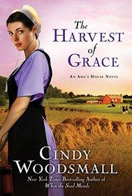 The Harvest of Grace (Ada's House, Bk 3)