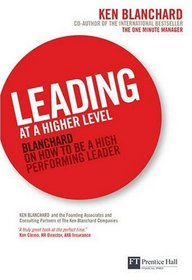Leading at the Highest Level (Financial Times Series)
