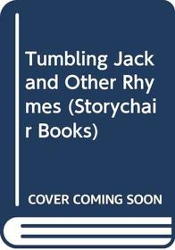 Tumbling Jack and Other Rhymes (Storychair Books)