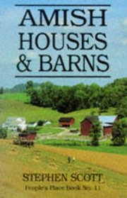 Amish Houses and Barns (People's Place Book, No 11)