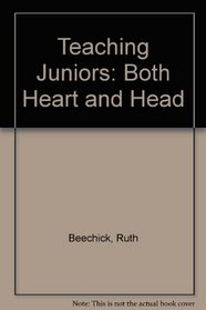 Teaching Juniors: Both Heart and Head (Accent teacher training series)