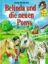 Das Pony-Trio, Belinda und die neuen Ponys