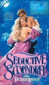 Seductive Scroundrel