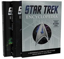 The Star Trek Encyclopedia, Revised and Expanded Edition: A Reference Guide for the Future