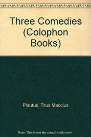 Three Comedies (Colophon Books)