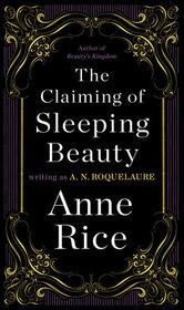 The Claiming of Sleeping Beauty (Sleeping Beauty, Bk 1)