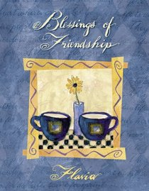 Blessings of Friendship: Always There for Me (Flavia Gift Books)