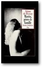 Maries, peres de famille: Romans d'adulteres (French Edition)