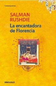 La encantadora de Florencia / The Enchantress of Florence (Spanish Edition)