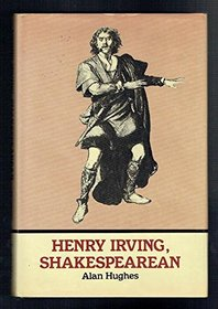 Henry Irving, Shakespearean