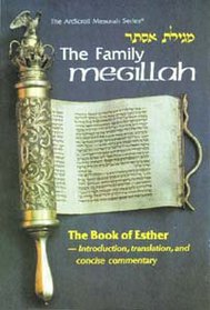 The Family Megillah: The Book of Esther - Introduction, Translation, and Concise Comment (Artscroll Menorah Series)