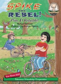 Spike the Rebel! / �P�a, El Rebelde! / with CD (Another Sommer-Time Story Bilingual)
