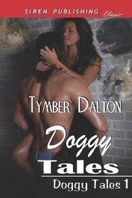 Doggy Tales (Doggy Tales, Bk 1)